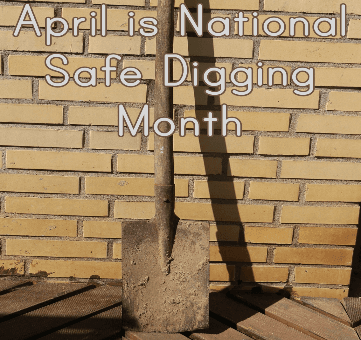 Safe Digging Month